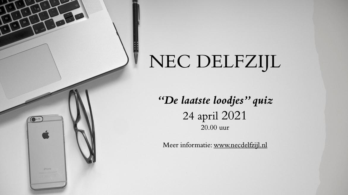 De NEC Delfzijl Laatste Loodjes Quiz !